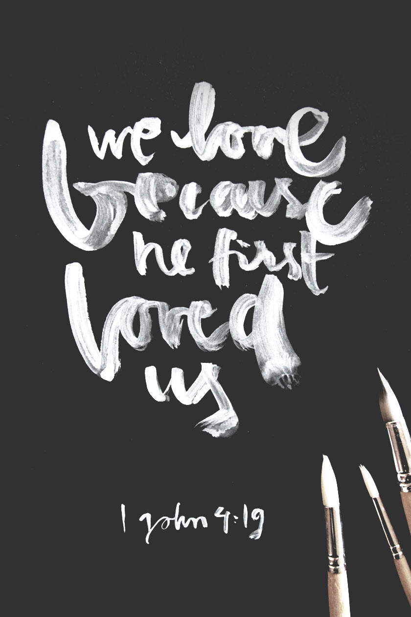 We_Love_Because_He_First_Loved_Us_01